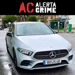 Mercedes cinzento a180d furtado no porto constituição alerta crime